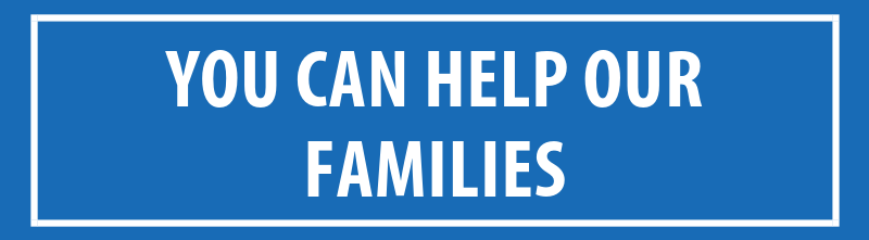 You can help our families